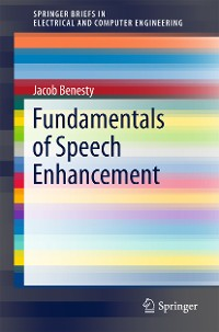Cover Fundamentals of Speech Enhancement