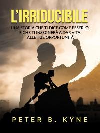Cover L'irriducibile (Tradotto)