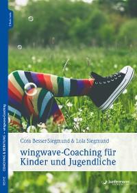 Cover wingwave-Coaching für Kinder und Jugendliche