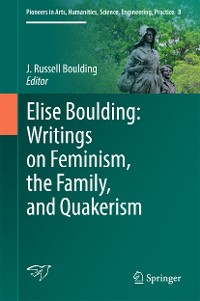Cover Elise Boulding: Writings on Feminism, the Family and Quakerism