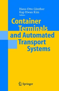 Cover Container Terminals and Automated Transport Systems