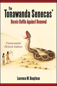 Cover Tonawanda Senecas' Heroic Battle Against Removal, The