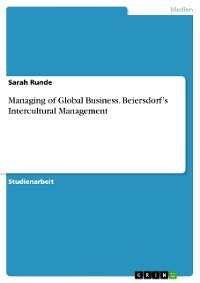 Cover Managing of Global Business. Beiersdorf's Intercultural Management