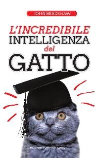Cover L'incredibile intelligenza del gatto