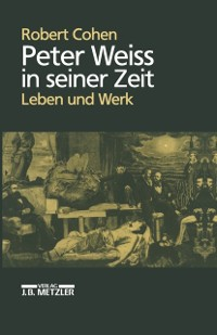 Cover Peter Weiss in seiner Zeit