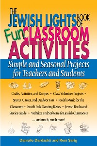 Cover The Jewish Lights Book of Fun Classroom Activities