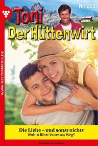Cover Toni der Hüttenwirt 222 – Heimatroman