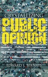 Cover Crystallizing Public Opinion