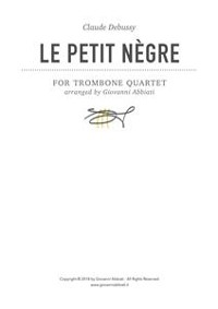 Cover Claude Debussy Le petit nègre for Trombone Quartet