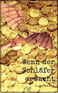 Cover H.G. Wells: Wenn der Schläfer erwacht