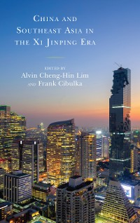 Cover China and Southeast Asia in the Xi Jinping Era