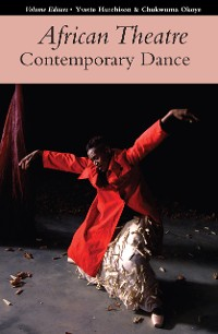 Cover African Theatre 17: Contemporary Dance
