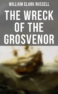 Cover The Wreck of the Grosvenor