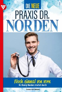 Cover Die neue Praxis Dr. Norden 1 – Arztserie