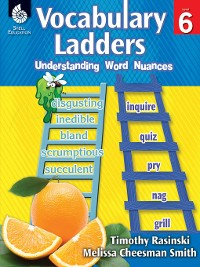Cover Vocabulary Ladders: Understanding Word Nuances Level 6