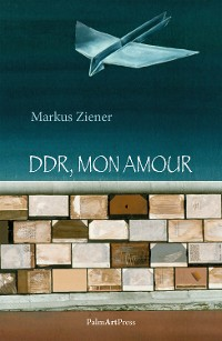 Cover DDR, mon amour