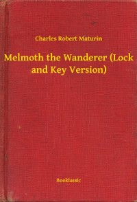 Cover Melmoth the Wanderer (Lock and Key Version)