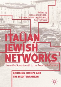 Cover Italian Jewish Networks from the Seventeenth to the Twentieth Century