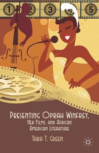 Cover Presenting Oprah Winfrey, Her Films, and African American Literature