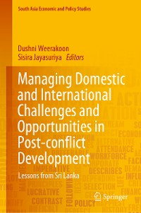 Cover Managing Domestic and International Challenges and Opportunities in Post-conflict Development