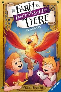 Cover Die Farm der fantastischen Tiere, Band 3: Total verflogen!