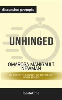 "Cover Summary: ""Unhinged: An Insider's Account of the Trump White House"" by Omarosa Manigault Newman 