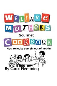 Cover Welfare Mothers Gourmet Cookbook