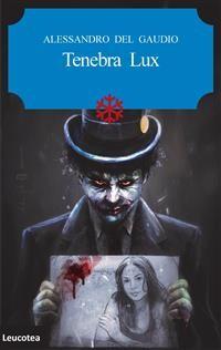 Cover Tenebra Lux