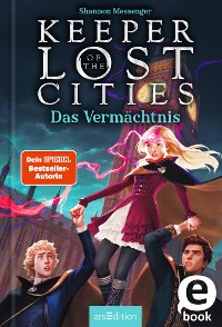 Cover Keeper of the Lost Cities - Das Vermächtnis (Keeper of the Lost Cities 8)