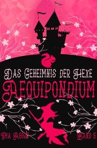 Cover Aequipondium: Das Geheimnis der Hexe