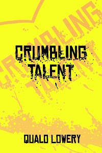 Cover A Crumbling Talent