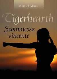 Cover Tigerhearth - Scommessa vincente