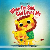 Cover When I'm Sad, God Loves Me