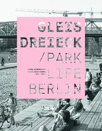 Cover Gleisdreieck / Parklife Berlin