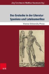 Cover Das Groteske in der Literatur Spaniens und Lateinamerikas