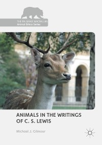 Cover Animals in the Writings of C. S. Lewis