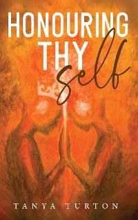 Cover Honouring Thy Self