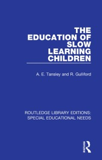 Cover Education of Slow Learning Children