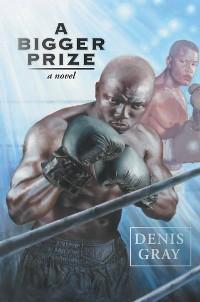 Cover A Bigger Prize