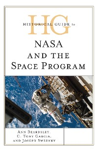 Cover Historical Guide to NASA and the Space Program