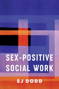 Cover Sex-Positive Social Work