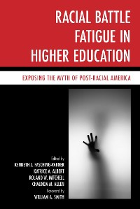 Cover Racial Battle Fatigue in Higher Education