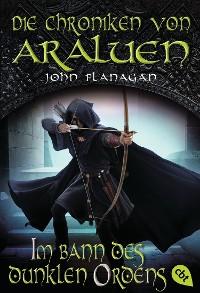 Cover Die Chroniken von Araluen - Im Bann des dunklen Ordens