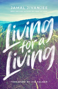Cover Living for a Living