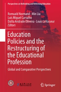 Cover Education Policies and the Restructuring of the Educational Profession