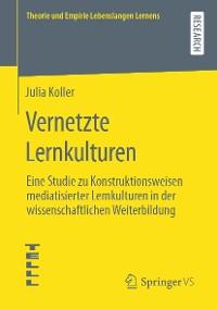 Cover Vernetzte Lernkulturen