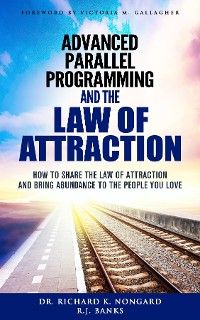 Cover Advanced Parallel Programming and the Law of Attraction