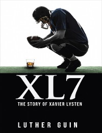 Cover Xl7 - The Story of Xavier Lysten