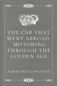 Cover Car That Went Abroad: Motoring Through the Golden Age