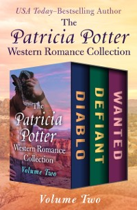 Cover Patricia Potter Western Romance Collection Volume Two
